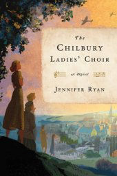 The Chilbury Ladies' Choir book cover