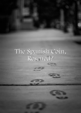 The-Spanish-Coin-Rescued