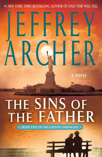 Book Two in Jeffrey Archer's Clifton Series, The Sins of the Father.