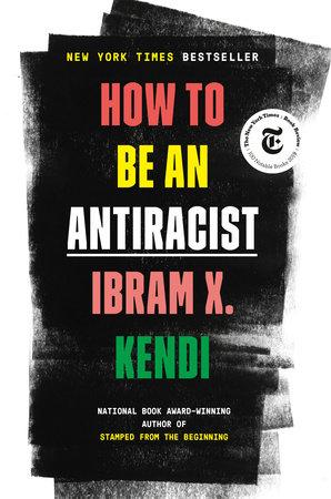 #Antiracist #HowToBeAnAntiracist #IramXKendi