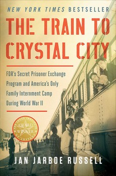 FDR's Secret Prisoner Exchange Program and America's Only Family Internment Camp During World War II